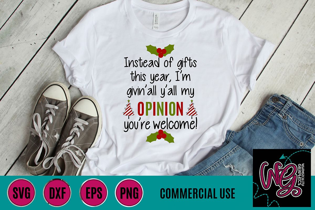 Givin' All Y'all My Opinion Christmas SVG DXF PNG JPG Comm example image 1