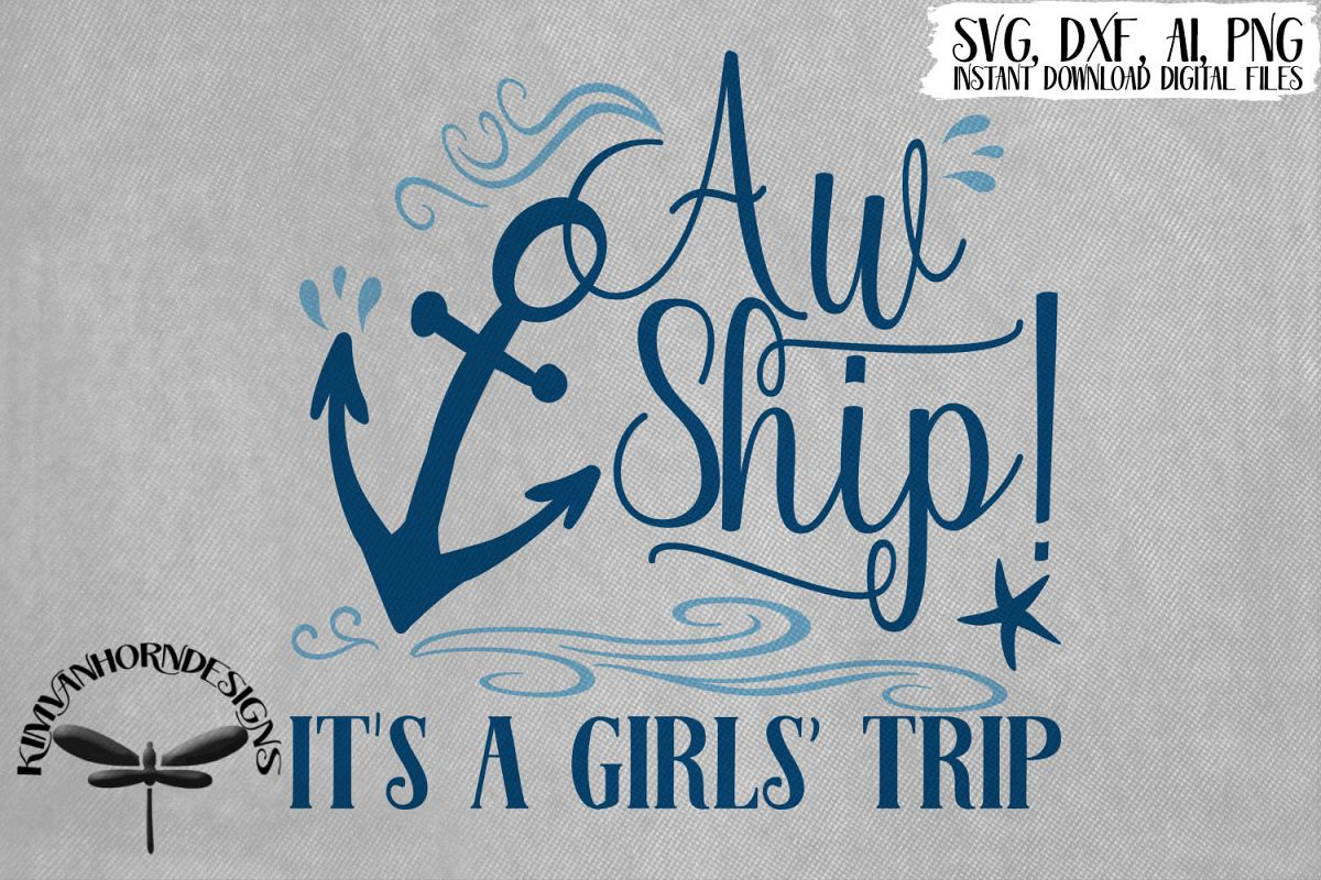 Aw Ship! It's A Girls' Trip example image 1