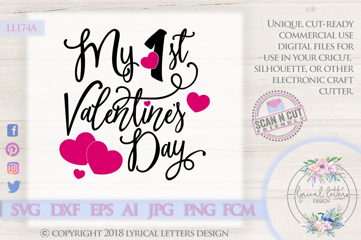 My First Valentine S Day Svg Dxf Cut File Ll174a