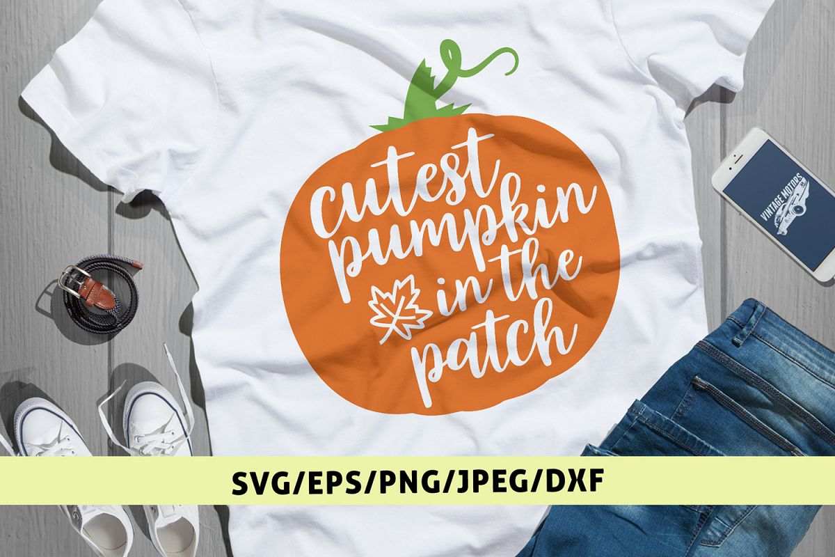 Cutest Pumpkin In The Patch - Halloween SVG EPS DXF PNG File example image 1