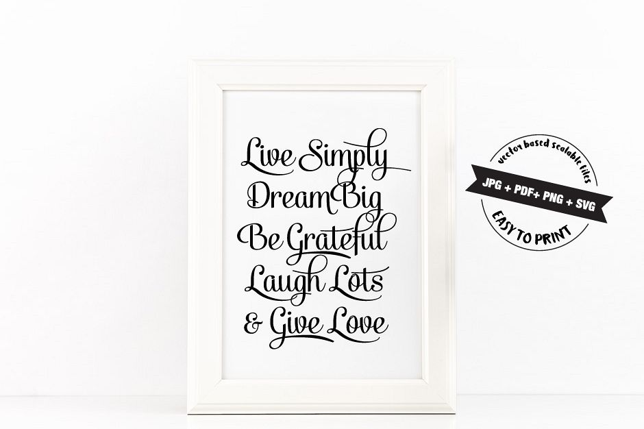 graphic regarding Quote Printable titled Stay just, Desire Huge, Be Thankful, Chortle A great deal, Supply Delight in Quotation Printable Poster Inspirational Quotation inside of Black + SVG documents