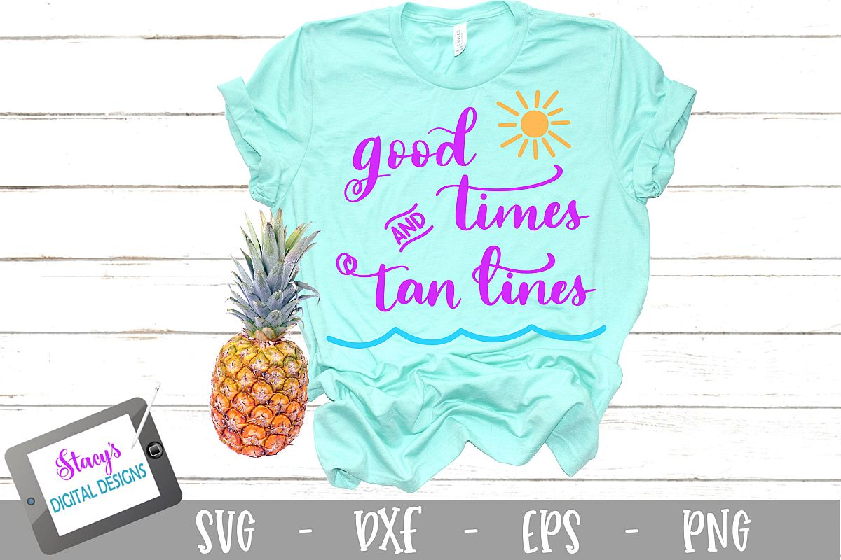 Good Times and Tan Lines SVG - Summer SVG - Vacation SVG example image 1