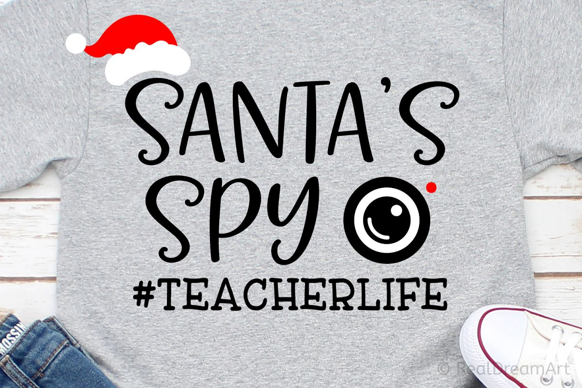 Santas Spy - #Teacher Life SVG, DXF, PNG, EPS example image 1