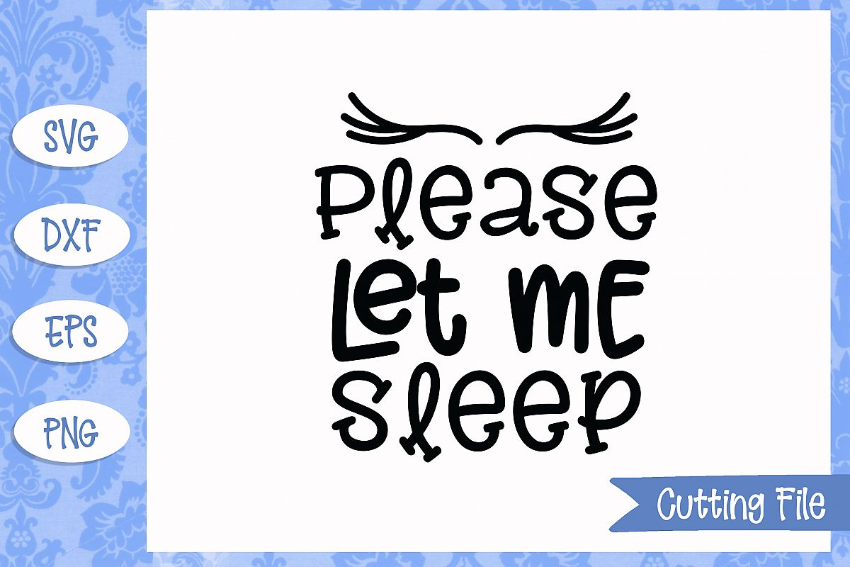 Please let me sleep SVG File example image 1
