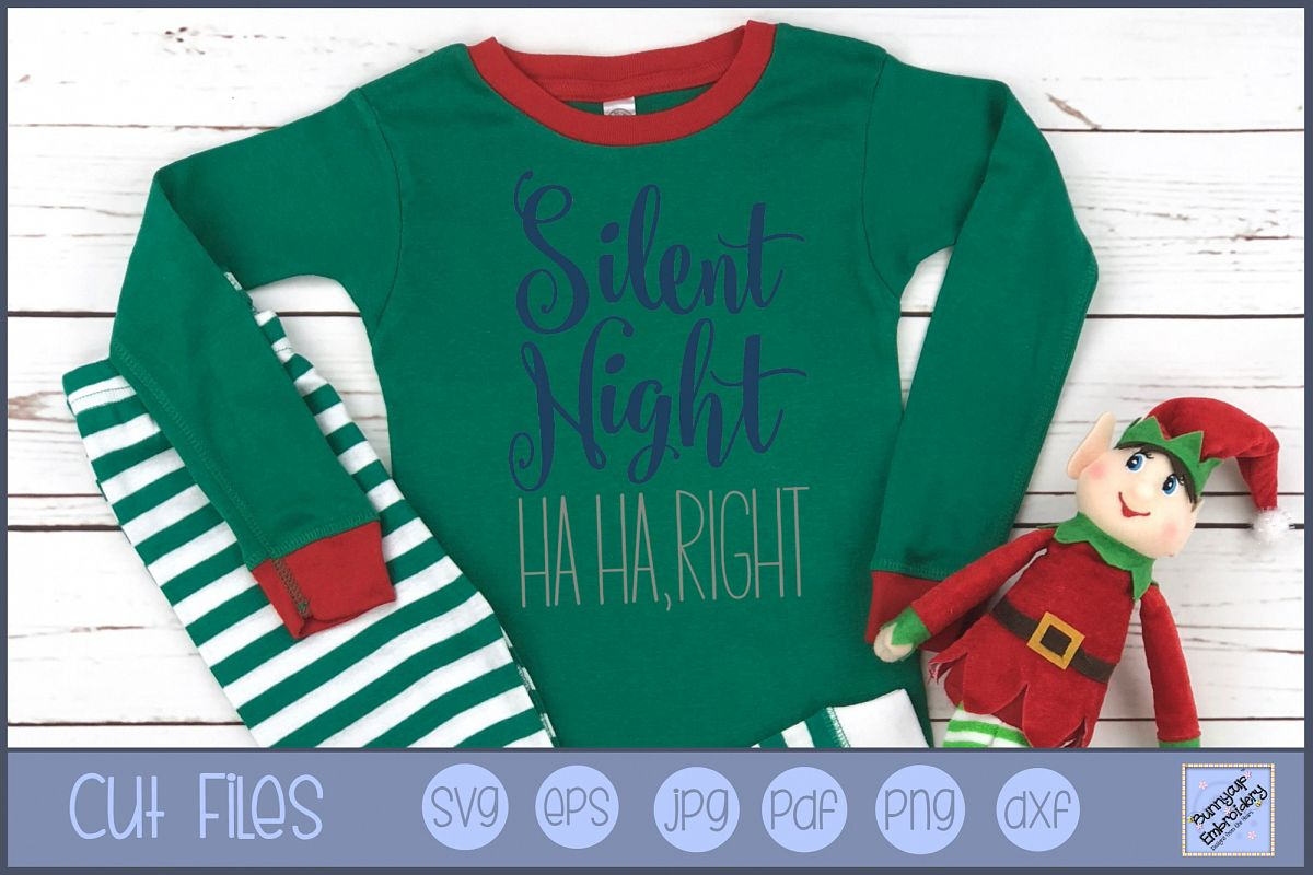 Silent Night Ha Ha Right - SVG, Clipart, Printable example image 1