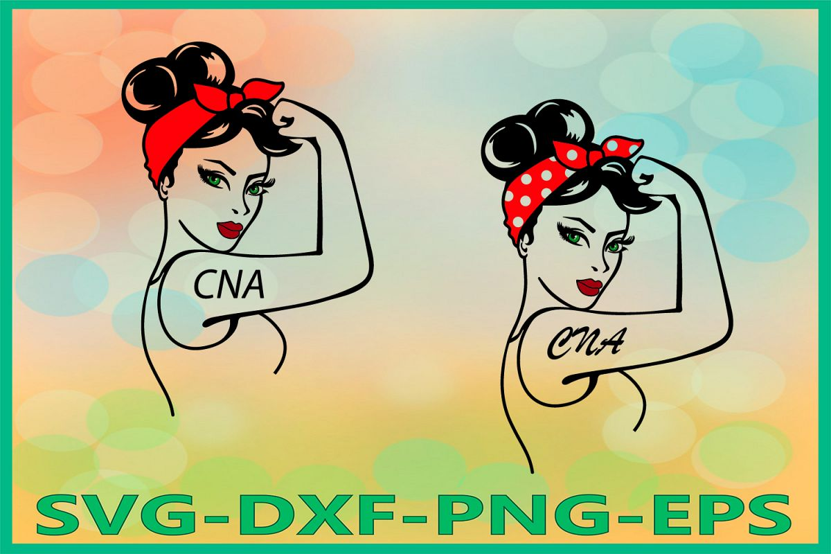 Rosie CNA Svg, CNA Svg, Nurse Power Svg, Rosie the Riveter example image 1