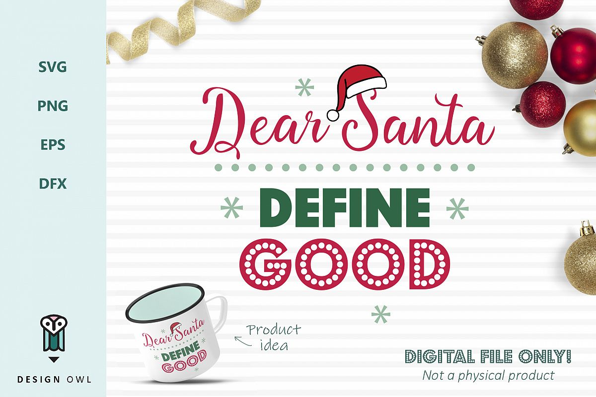 dear santa define good christmas svg file example image 1 - Define Christmas