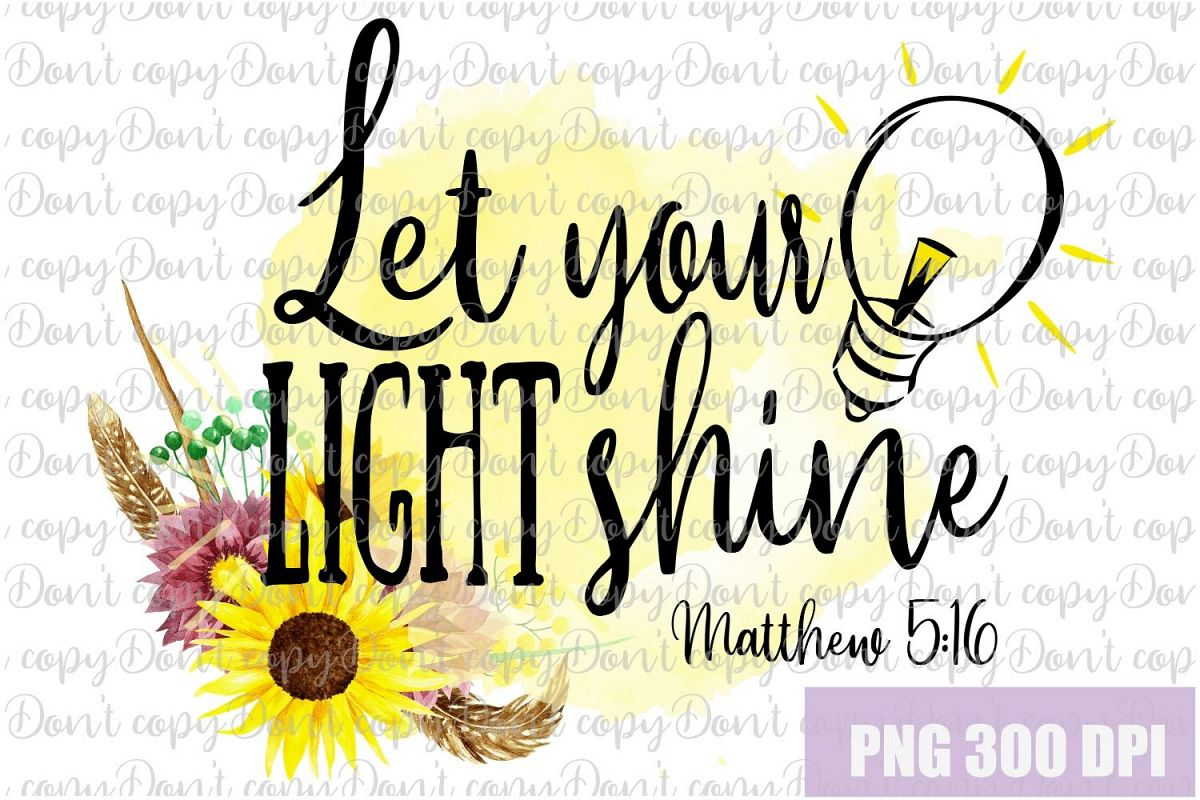 Let Your Light Shine Sublimation PNG Design, Religion Design example image 1