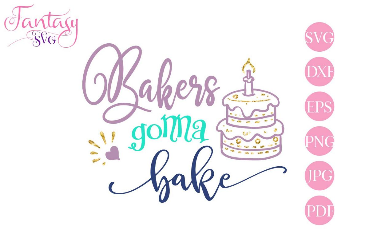 Bakers Gonna Bake - svg cut file example image 1