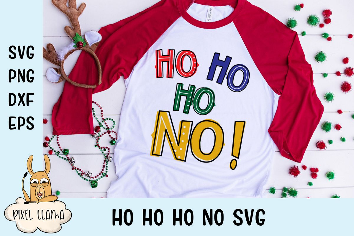 Ho Ho Ho No Cranky Christmas SVG Cut File example image 1