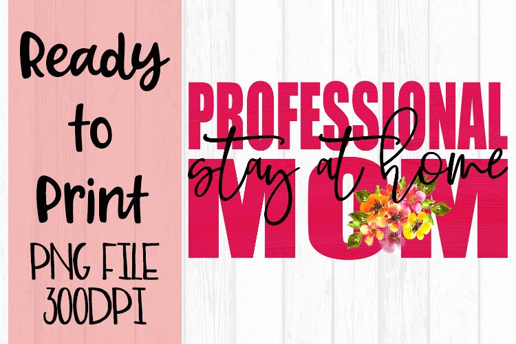 Professional Stay at Home Mom Ready to Print example image 1