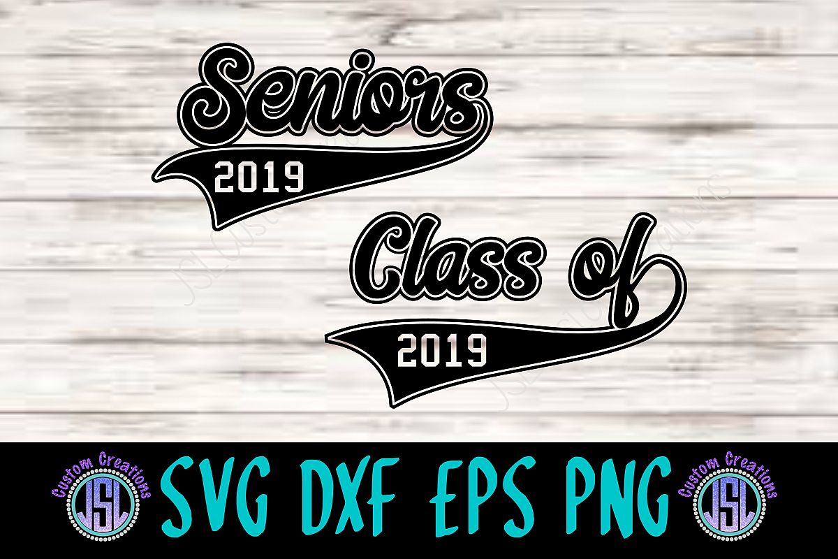 Seniors | Class of 2019 | Bundle Set of 2 | SVG DXF EPS PNG example image 1
