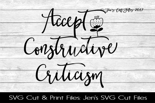 Accept Constructive Criticism SVG Cut File example image 1