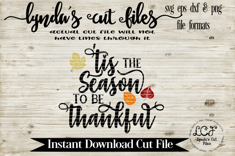 Tis the Season to be Thankful//Thanksgiving/SVG//EPS//DXF example image 1