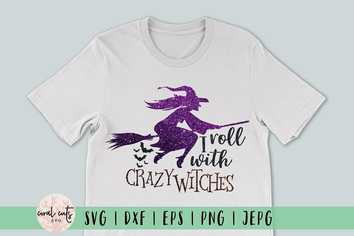 I Roll With Crazy Witches example image 1