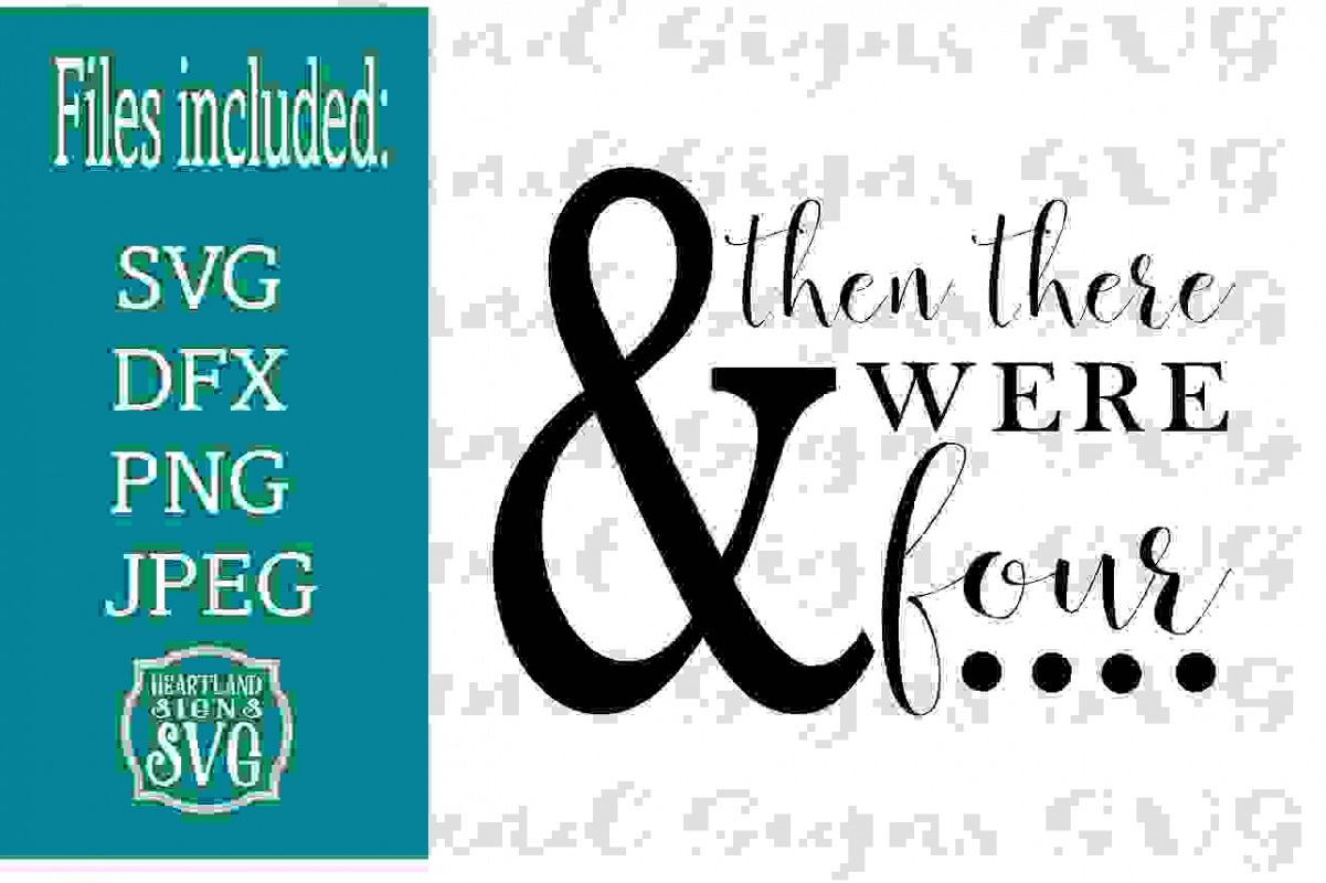 And Then There Were Four Pregnancy Reveal SVG example image 1