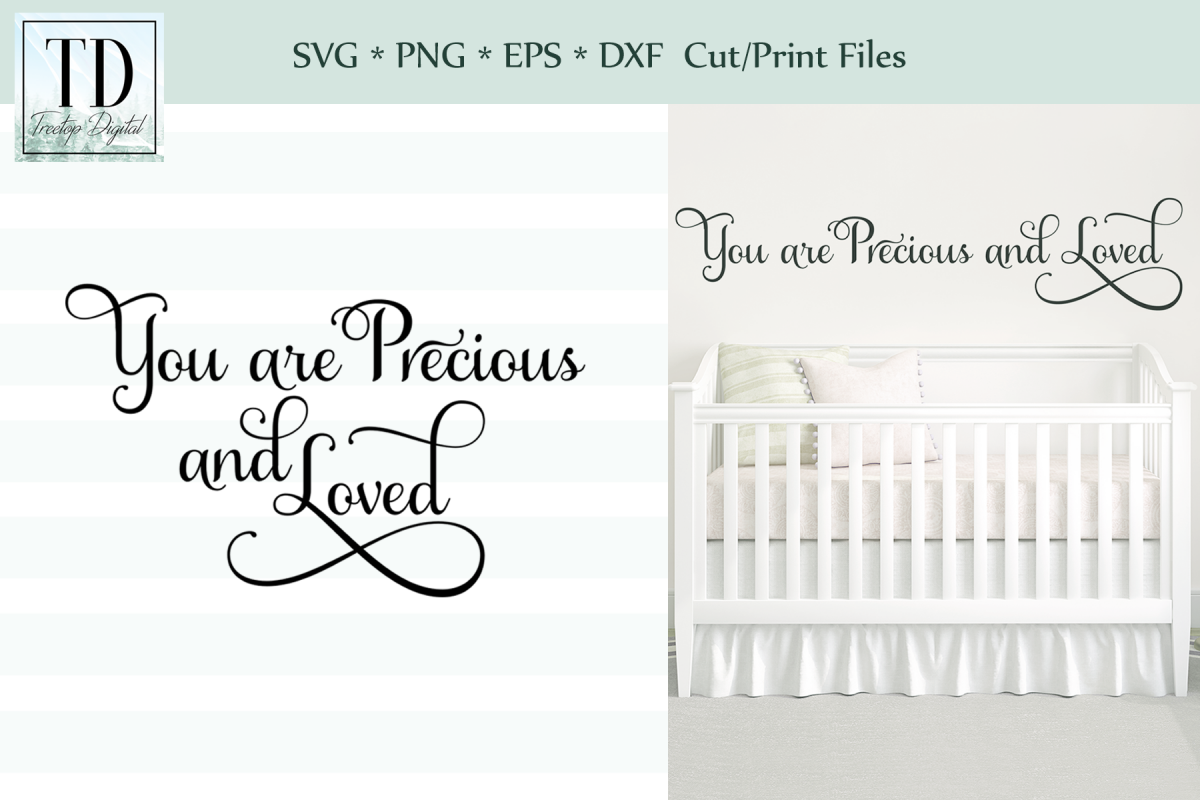 You are Precious and Loved SVG Cut or Print Files example image 1