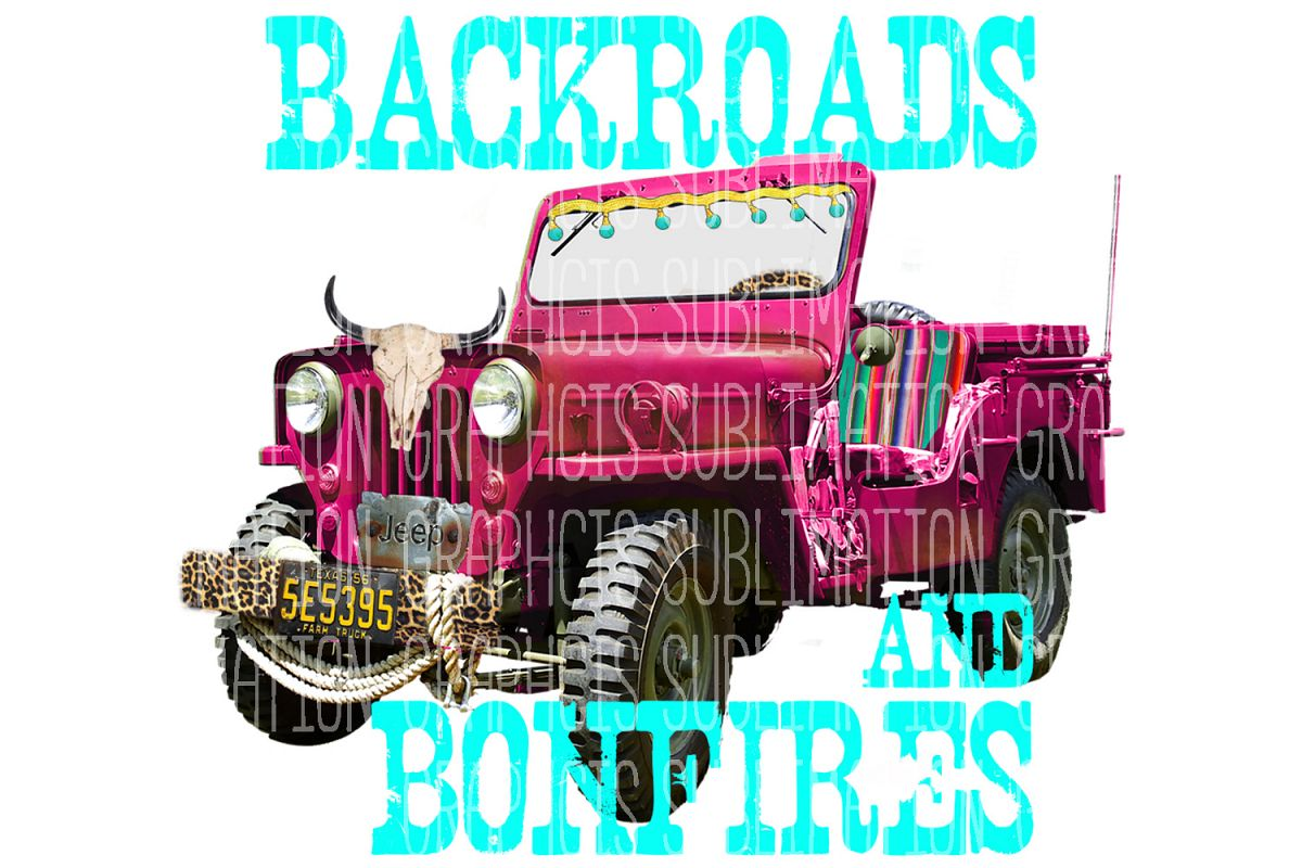 Backroads And Bonfires Sublimation Digital Download example image 1