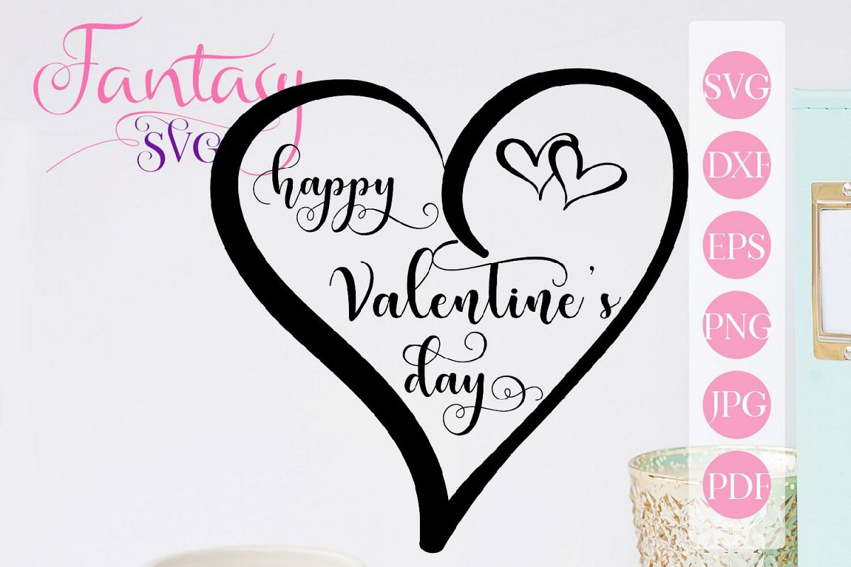 Happy Valentines Day Svg Cut File For Silhouette And Cricut
