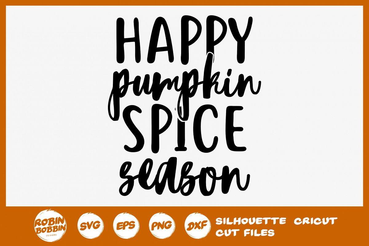 Happy Pumpkin Spice Season SVG - Autumn Quotes SVG example image 1