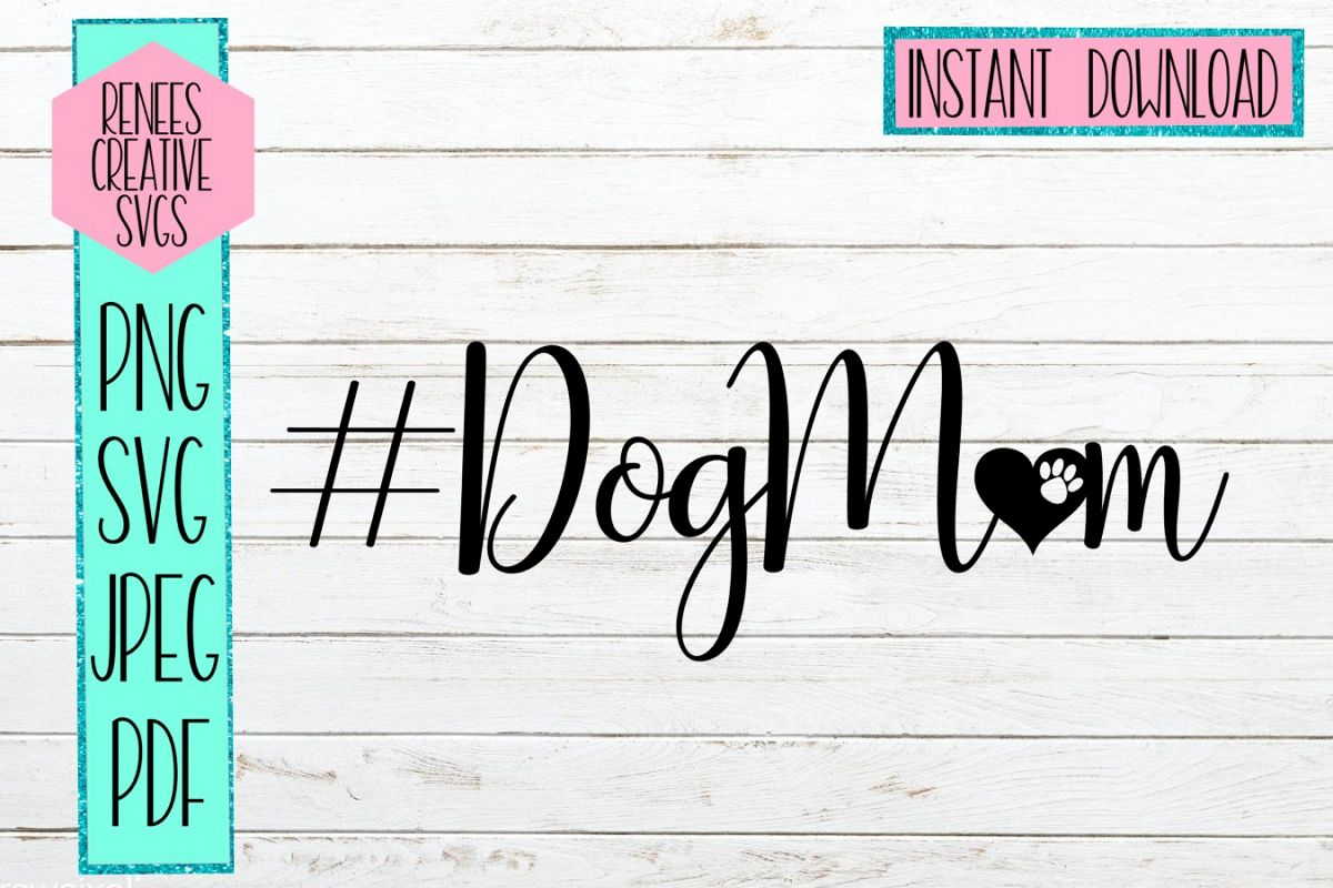 DogMom | Pets | SVG Cutting File example image 1