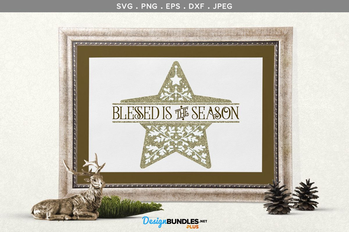 Blessed is the Season - svg, printable example image 1