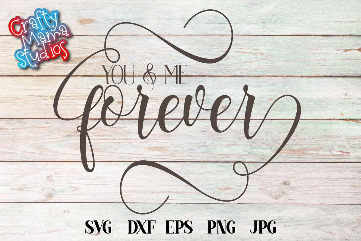 You And Me Forever SVG, Wedding, Love, Sublimation example image 1
