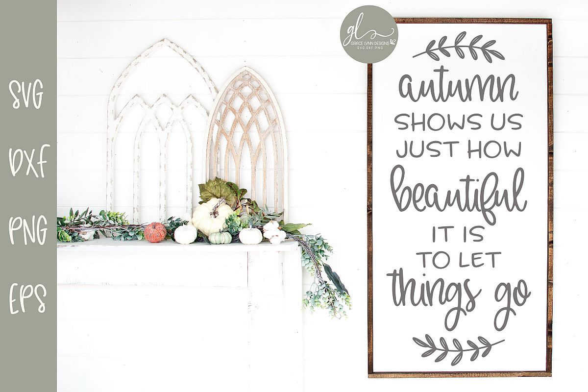 Autumn Shows Us Just How Beautiful - SVG example image 1