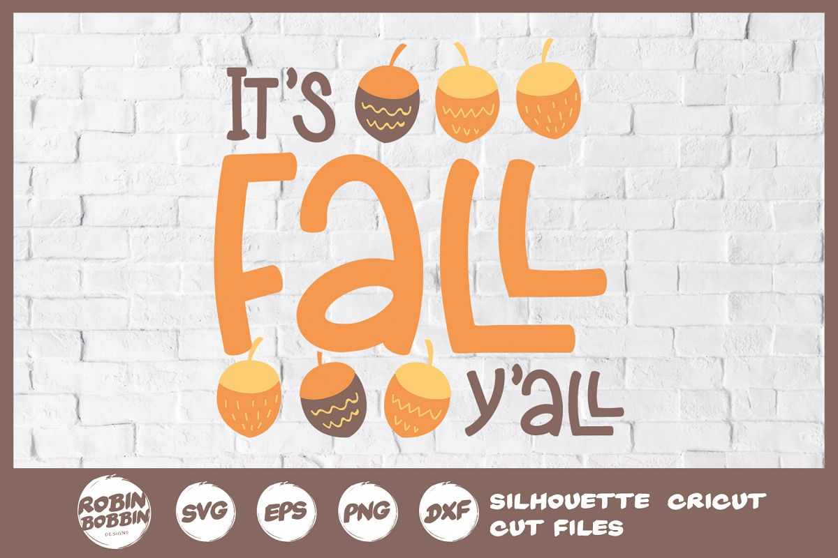 It's Fall Y'All SVG- Autumn SVG File example image 1