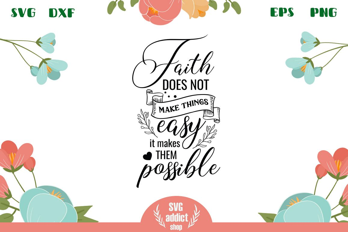 Faith Quote SVG Cut File example image 1