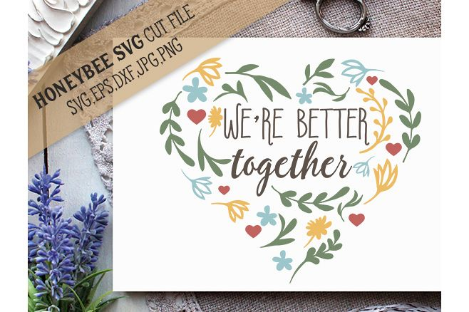 We're Better Together example image 1