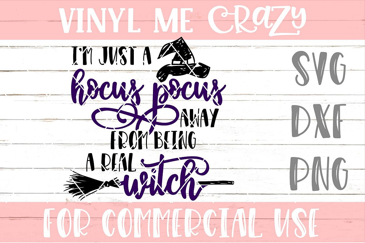 I'm Just A Hocus Pocus Away SVG DXF PNG example image 1