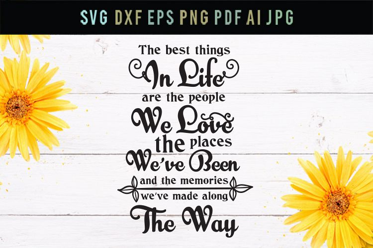 Friends, places, memories quote, cut file, life svg, dxf example image 1
