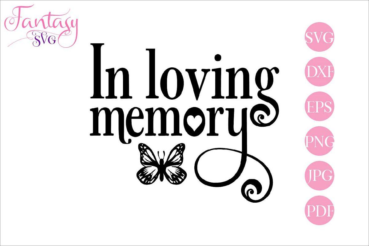 In loving memory - memorial svg cut file example image 1