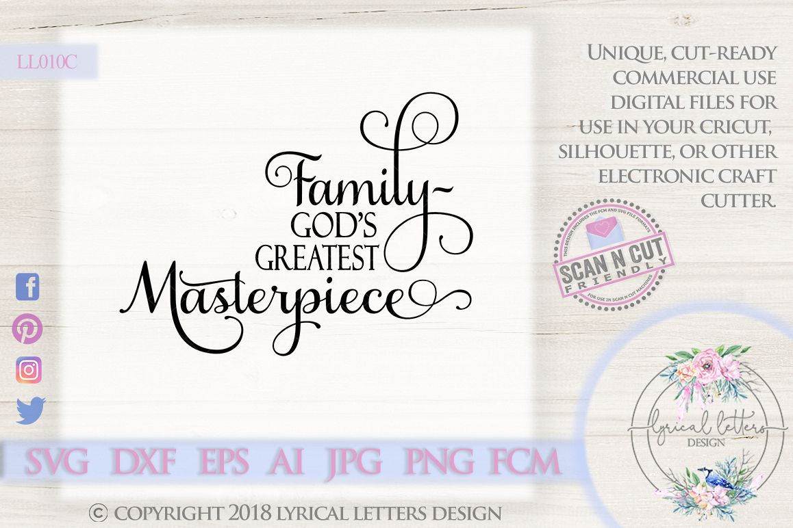 Family God's Greatest Masterpiece SVG DXF FCM LL010C example image 1