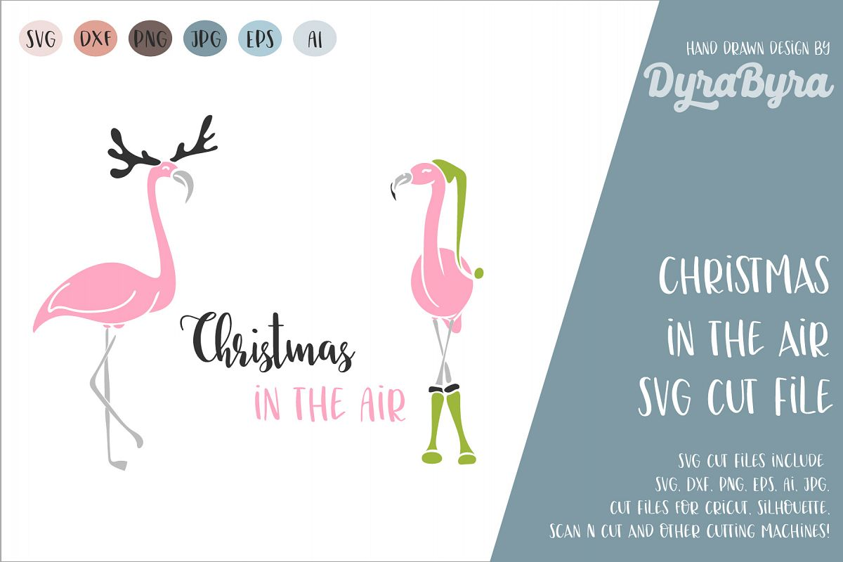 Christmas in the Air SVG / Reindeer SVG / Flamingo SVG example image 1