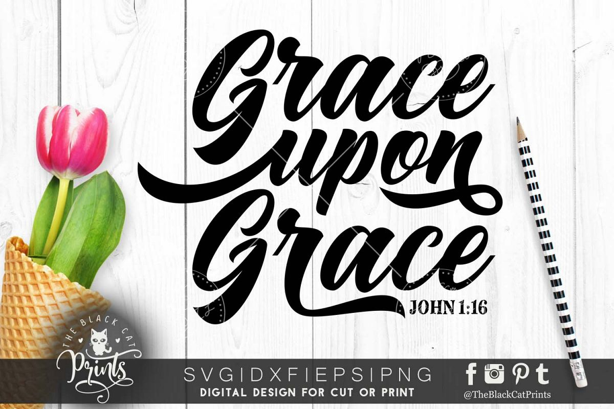 Grace upon Grace SVG DXF PNG EPS example image 1