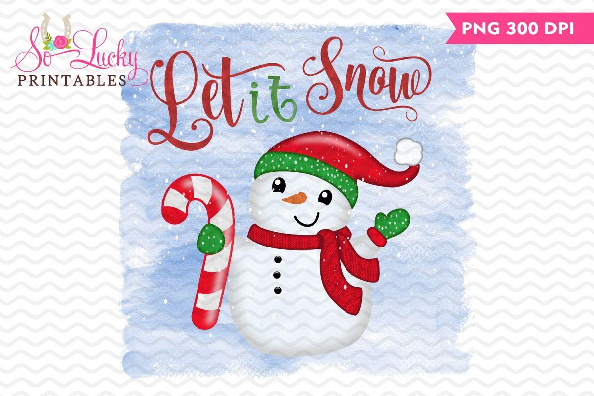 Let it snow Christmas snowman printable sublimation design example image 1