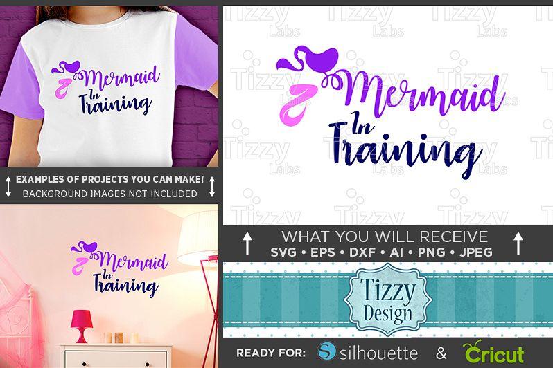 Mermaid in Training SVG File - Girls Mermaid T-Shirt - 1065 example image 1