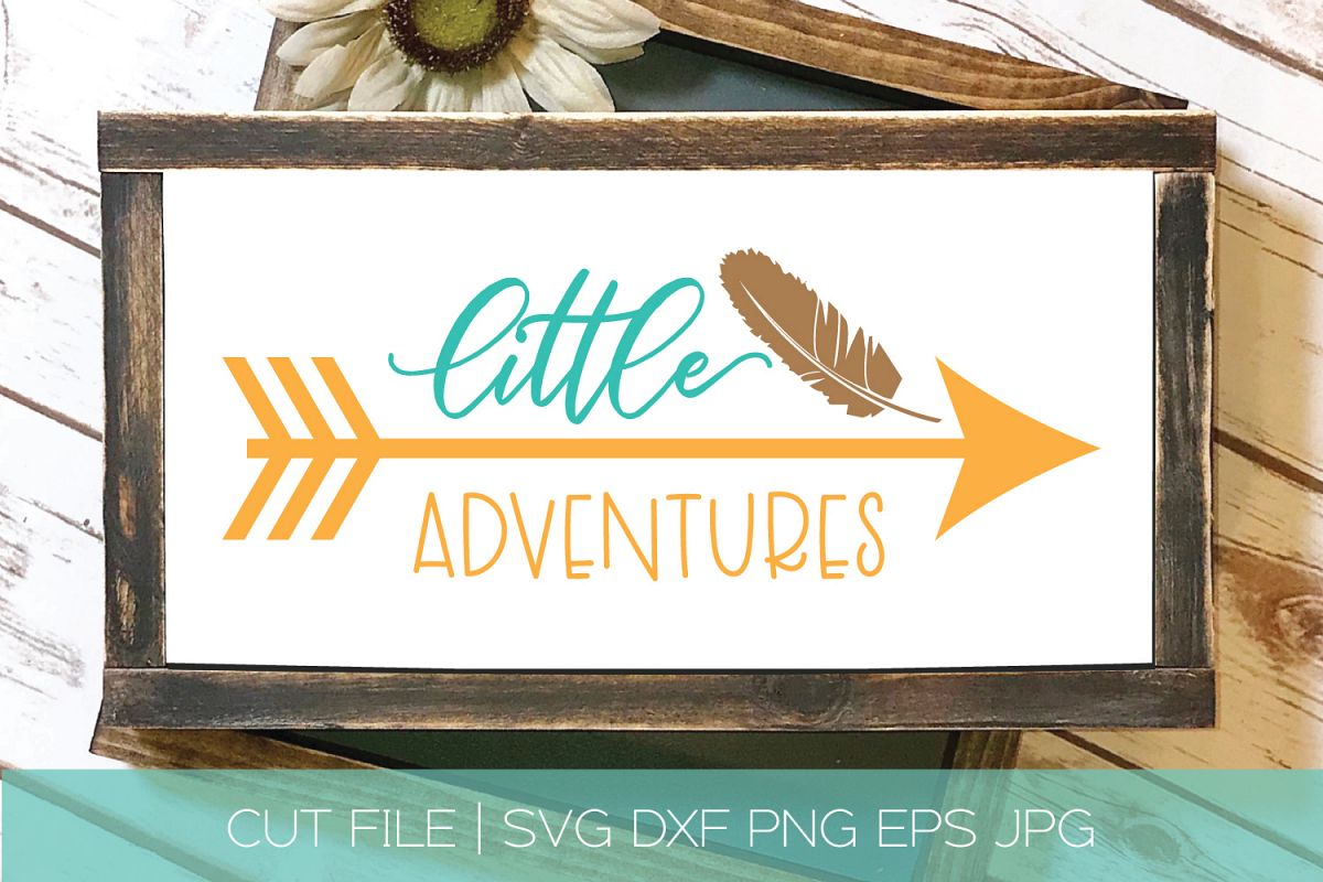 Little Adventures SVG DXF Cut File | Feather Arrow SVG example image 1