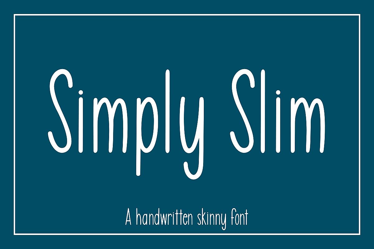 Simply Slim - A handwritten skinny font example image 1