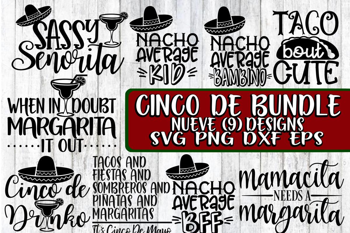 Cinco De Bundle- Nueve -9 Designs - SVG PNG DXF EPS example image 1