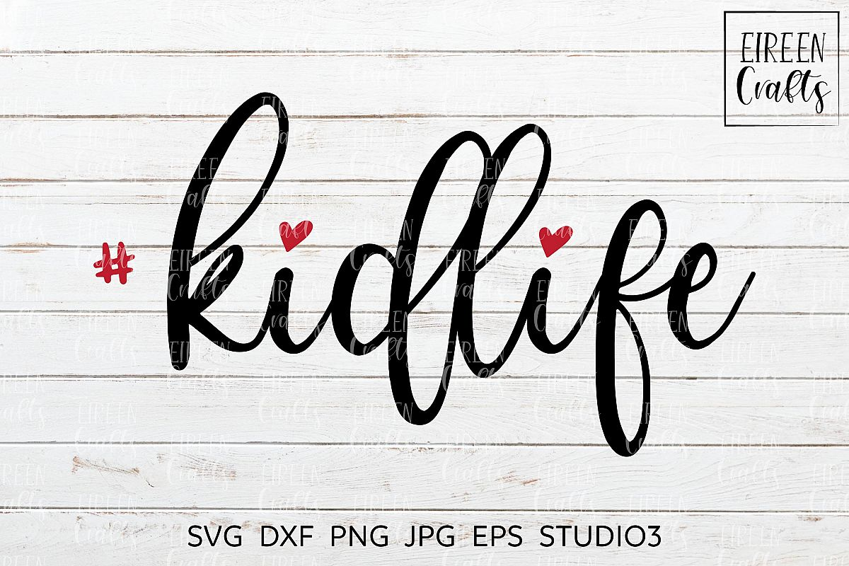 Kidlife SVG - cut file for Cricut & Silhouette example image 1