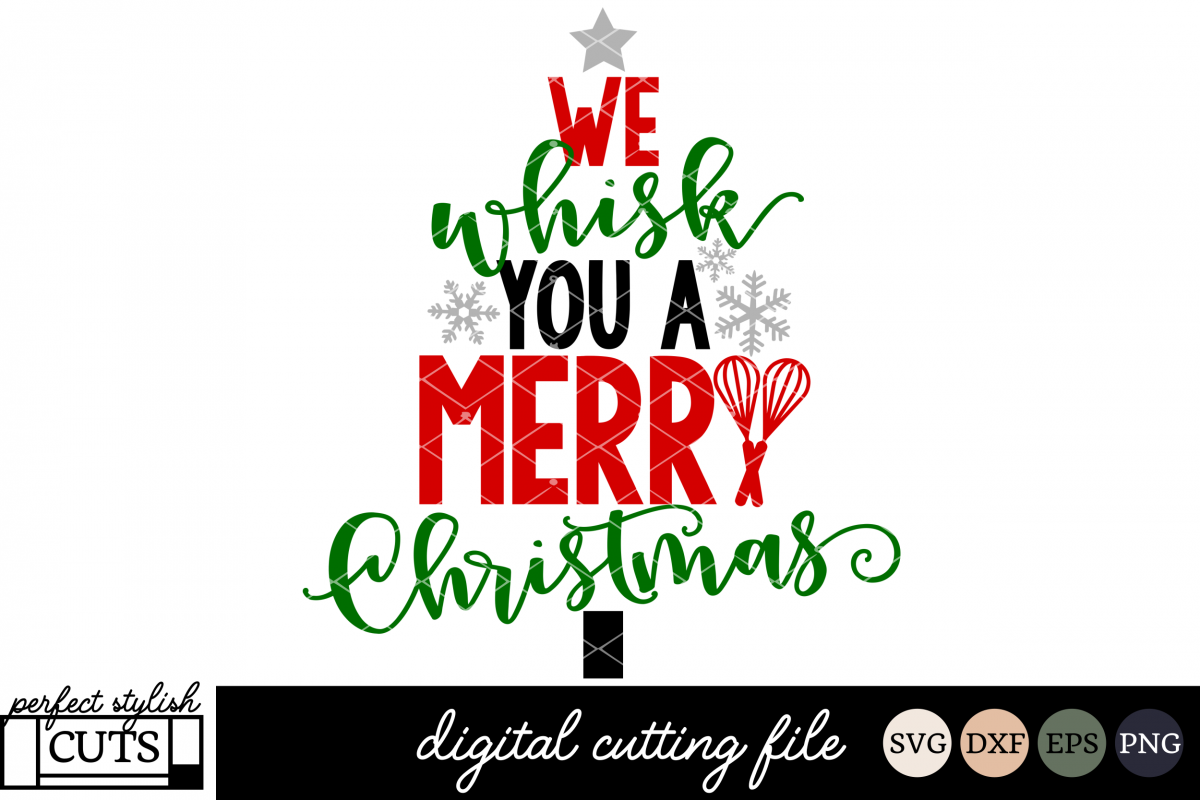 christmas svg we whisk you a merry christmas svg example image 1