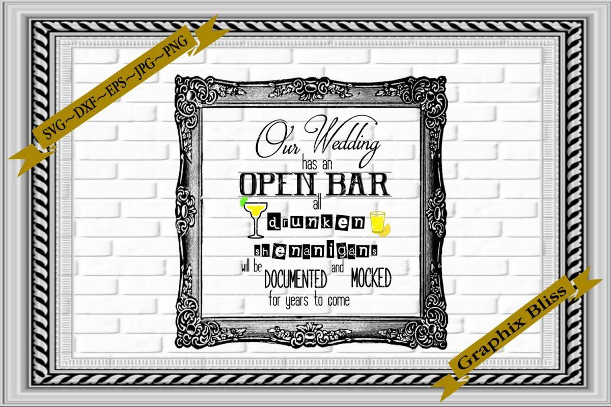 Wedding Reception Open Bar Drunken Shenanigans Mocked SVG example image 1