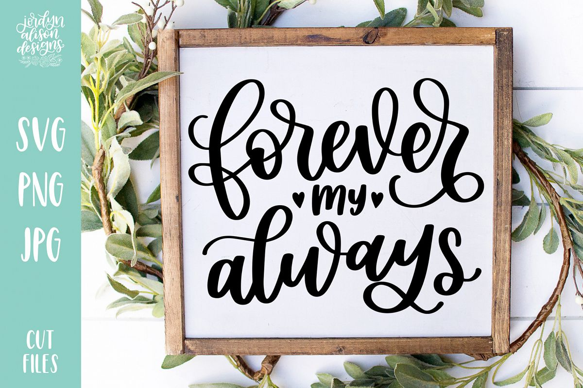 Forever My Always, Love Valentine's SVG Cut File example image 1