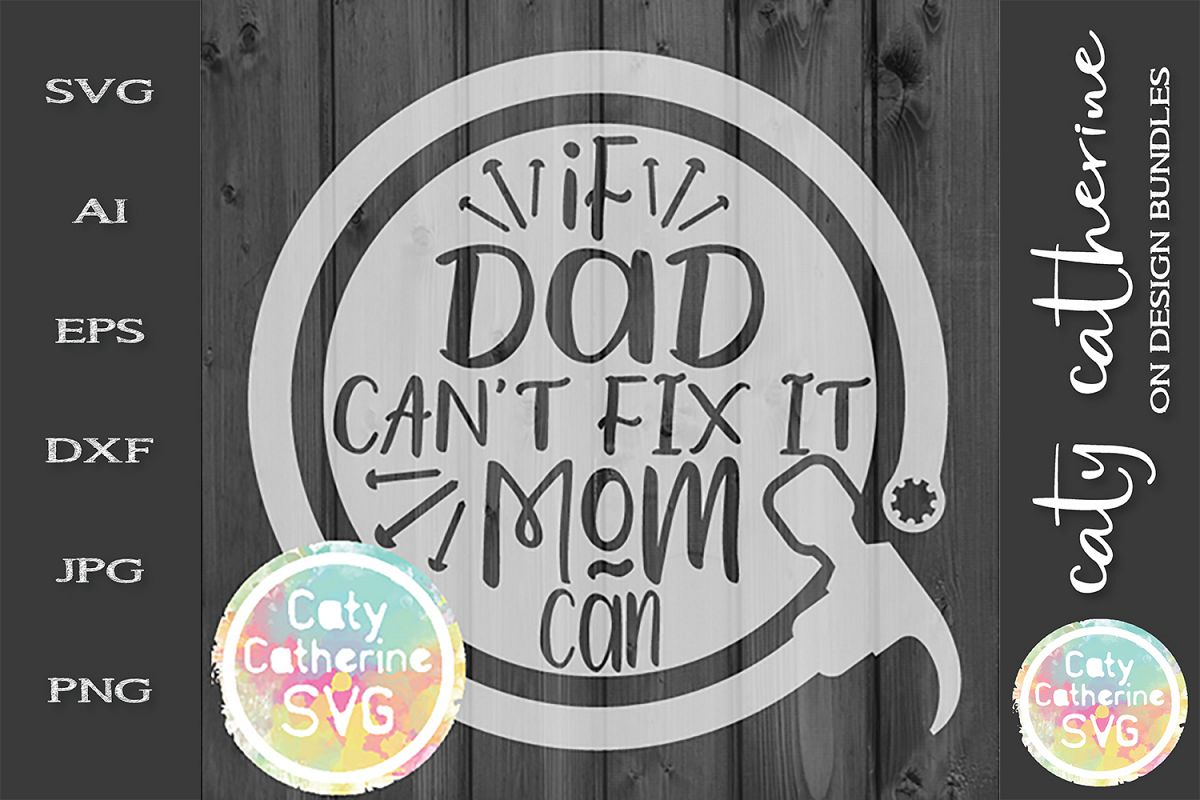 If Dad Can't Fix It We're Screwed! Father's Day SVG example image 1