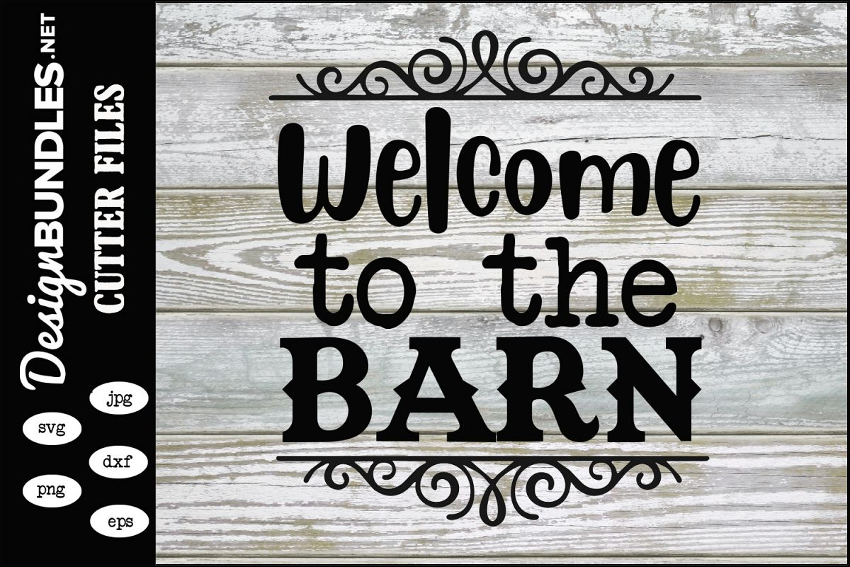 Welcome To The Barn SVG example image 1