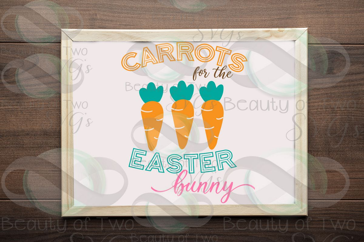 Carrots for the Easter Bunny svg & png, Farmhouse Easter svg example image 1