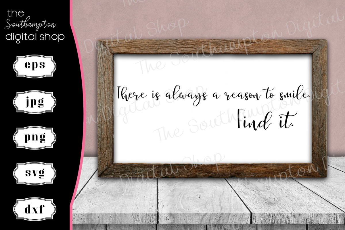 There is Always a Reason to Smile Quote example image 1